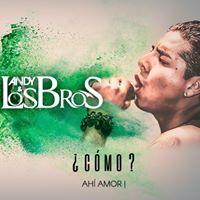 Andy & Los Bros De Bolivia