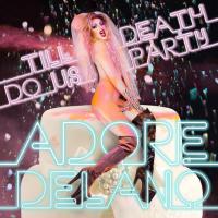 Adore Delano