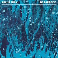 Palms Trax