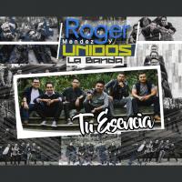 Roger Mendez y UNIDOS La Banda